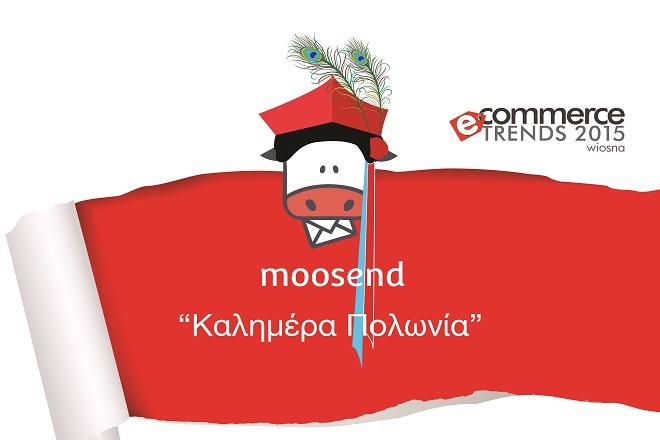 Η Μoosend επεκτείνεται στην αγορά της Πολωνίας