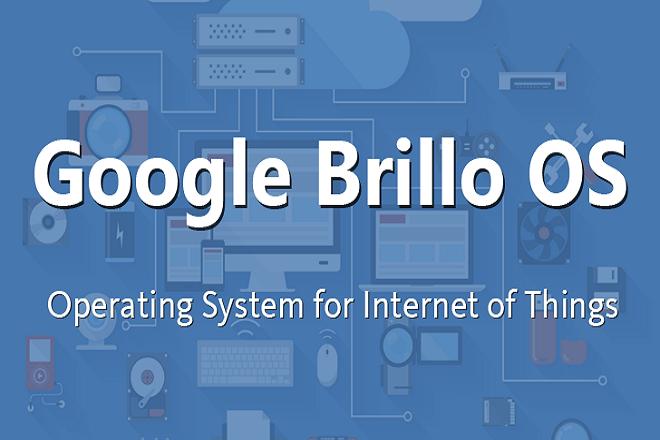 Η Google ετοιμάζει το δικό της λειτουργικό σύστημα για το Internet of Things