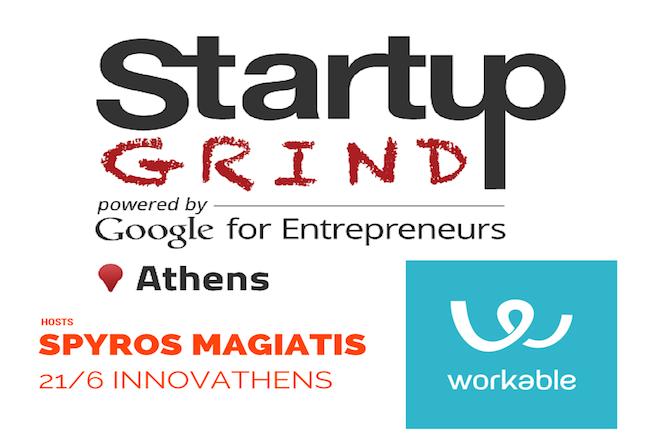 Workable: O συνιδρυτής της ελληνικής εταιρείας που κατάφερε να σήκωσει $34 εκατ. στο Startup Grind