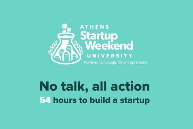 Athens Startup Weekend University: Υλοποίησε την ιδέα σου σε 54 ώρες!
