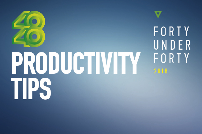Productivity Tips: Τι μας συμβουλεύουν τα μέλη της λίστας 40 under 40