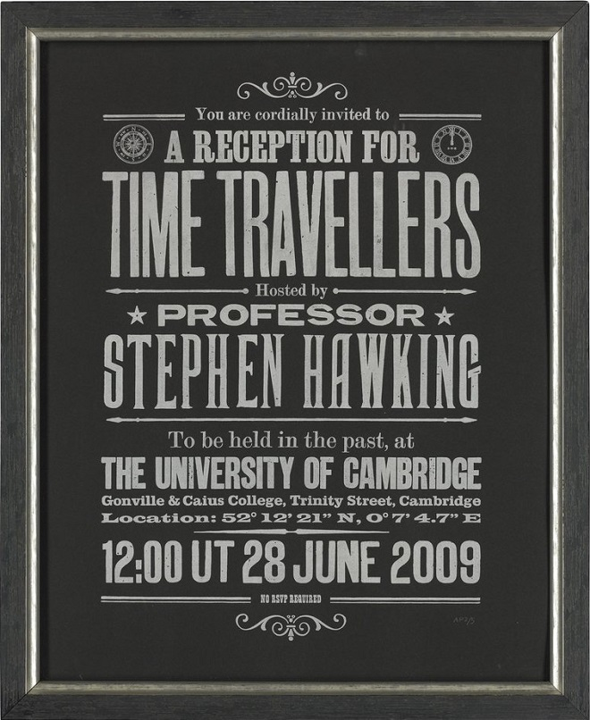 Artist's proof Stephen Hawking's Time Travellers Invitation October 2013 CHRISTIE'S IMAGES LTD 2018