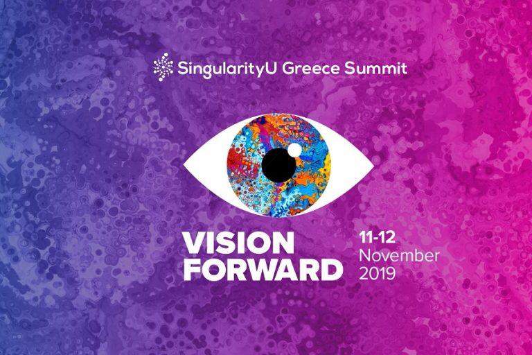 Το SingularityU Greece Summit 2019 έφερε το «Vision Forward» στην Ελλάδα