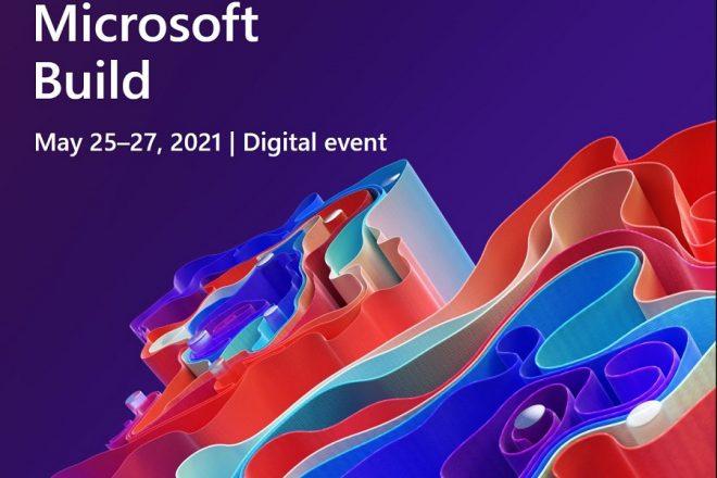 Microsoft Build 2021: Η υβριδική εργασία, οι σύγχρονες εφαρμογές Windows και όλα όσα πρέπει να ξέρετε